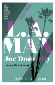 Joe Donnelly's L.A. Man: Profiles from a Big City and a Small World
