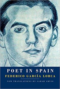 Lorca's Poet In Spain, translated by Sarah Arvio