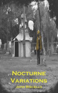 John Biscello's Nocturne Variations, reviewed at Riot Material magazine