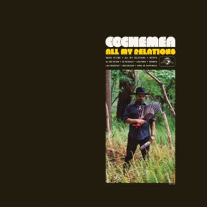 Top 10 2019. All My Relations, by Cochemea. Reviewed at Riot Material, LA's premier magazine for Art and Jazz.