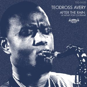 Top 10 2019. After the Rain: A Night for Coltrane, by Teodross Avery. Reviewed at Riot Material, LA's premier magazine for Art and Jazz.