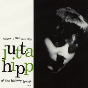 Top 10 2019. At The Hickory House, Vol. 1, by Jutta Hipp. Reviewed at Riot Material, LA's premier magazine for Art and Jazz.