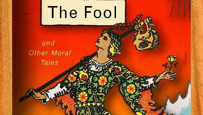 The Fool (and Other Moral Tales) by Anne Serre