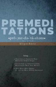 klipschutz, Premeditations is reviewed at Riot Material Magazine